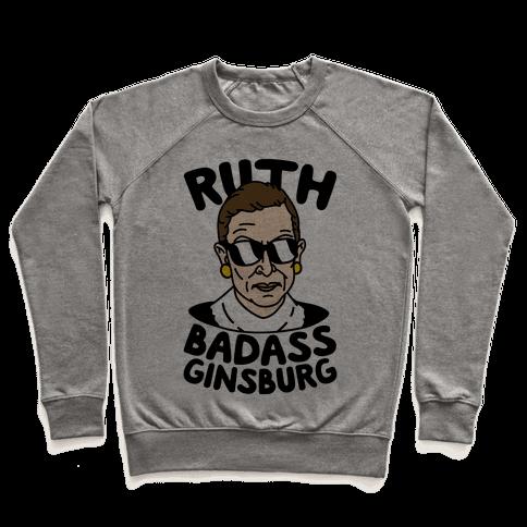 Ruth Badass Ginsburg Pullover