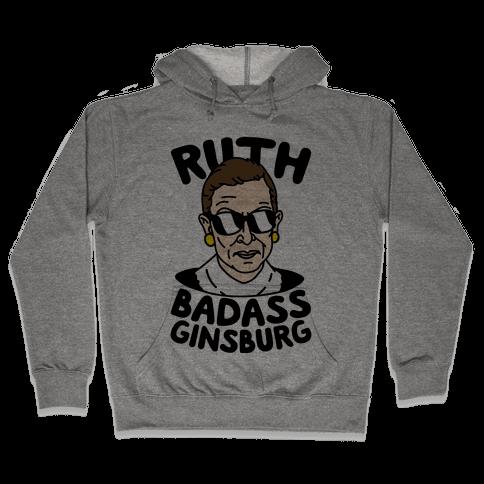 Ruth Badass Ginsburg Hooded Sweatshirt