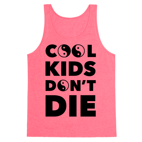 Cool Kids Don't Die