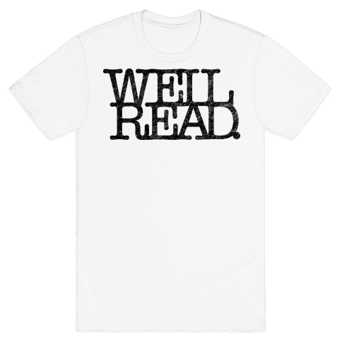 Well Read Mens T-Shirt