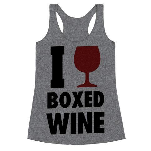 I Love Boxed Wine Racerback Tank Top