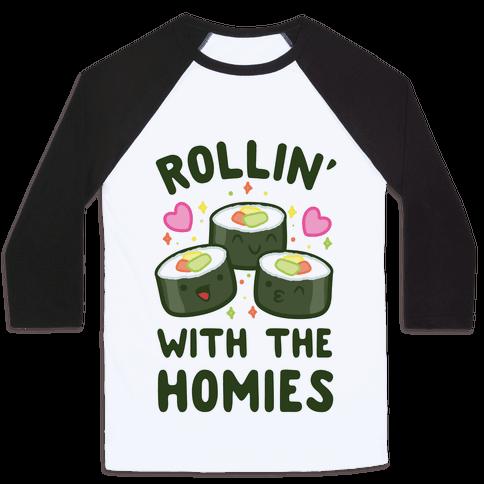 Rollin' With My Homies Baseball Tee