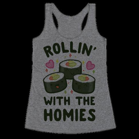 Rollin' With My Homies Racerback Tank Top