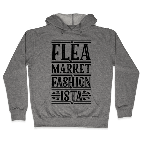 Flea Market Fashionista Hooded Sweatshirt