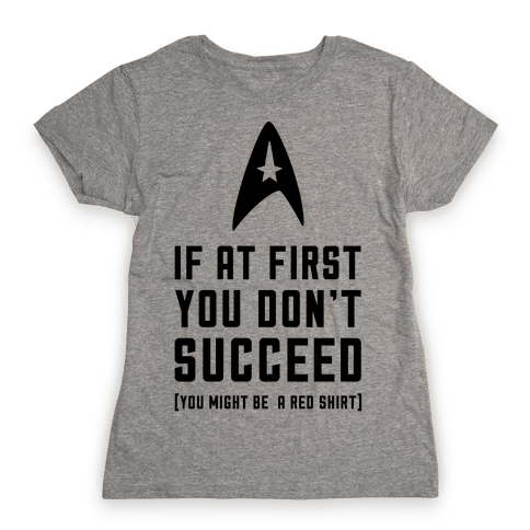If At First You Don't Succeed Womens T-Shirt