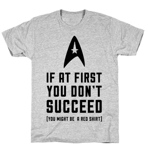 If At First You Don't Succeed Mens T-Shirt