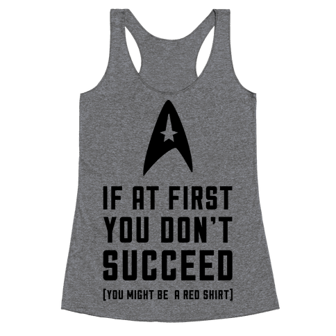 If At First You Don't Succeed Racerback Tank Top