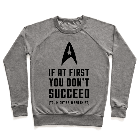 If At First You Don't Succeed Pullover