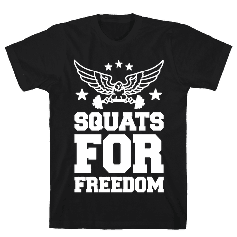 Squats For Freedom Mens T-Shirt