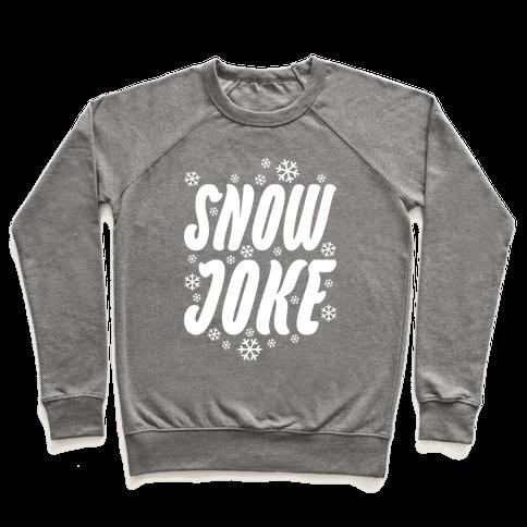 Snow Joke Pullover
