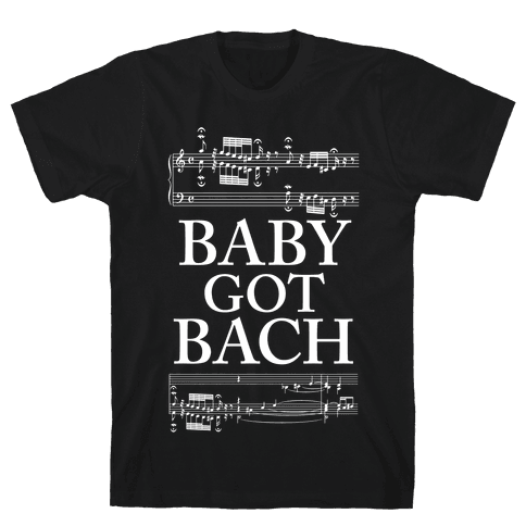 Baby Got Bach Mens T-Shirt
