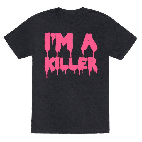 I'm A Killer Mens T-Shirt