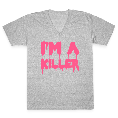 I'm A Killer V-Neck Tee Shirt