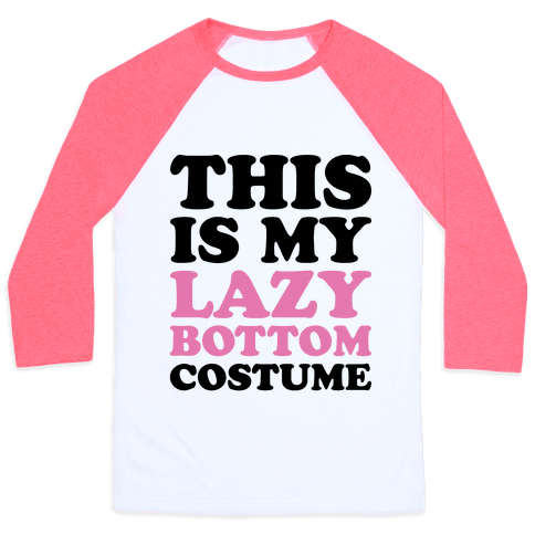 This Is My Lazy Bottom Costume