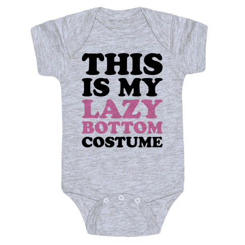 This Is My Lazy Bottom Costume Baby Onesy