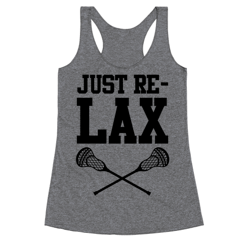 Just Relax Racerback Tank Top