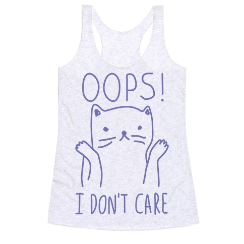 Oops I Don't Care Cat Racerback Tank Top