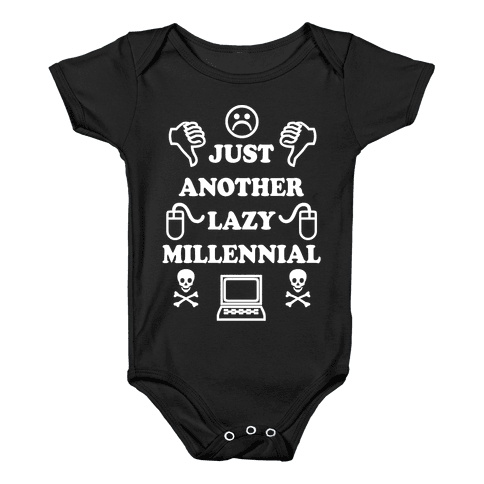 Just Another Lazy Millennial Baby Onesy