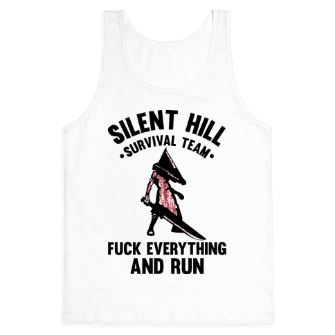 Silent Hill Survival Team F*** Everything And Run Tank Top
