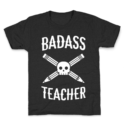 Badass Teacher Kids T-Shirt