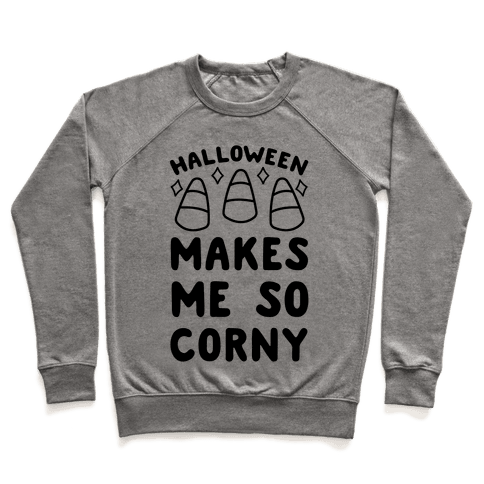 Halloween Makes Me Corny Pullover