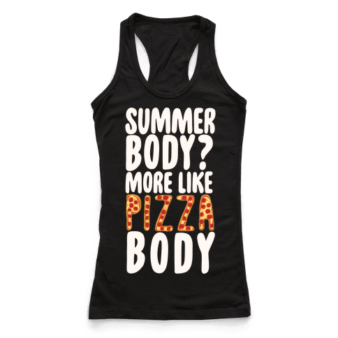 Summer Body? More Like Pizza Body