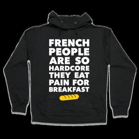 Pain For Breakfast Hooded Sweatshirt