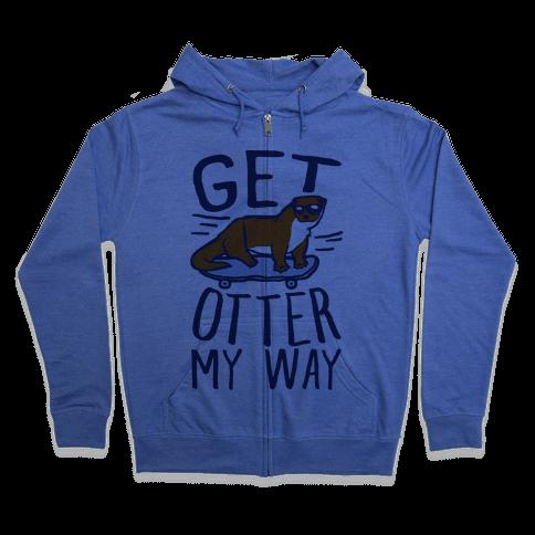 Get Otter My Way Zip Hoodie