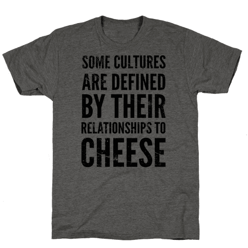 Some Cultures Are Defined By Their Relationships to Cheese