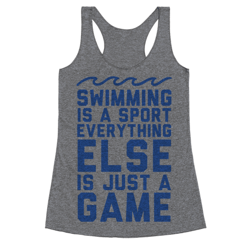 Swimming is a Sport Racerback Tank Top