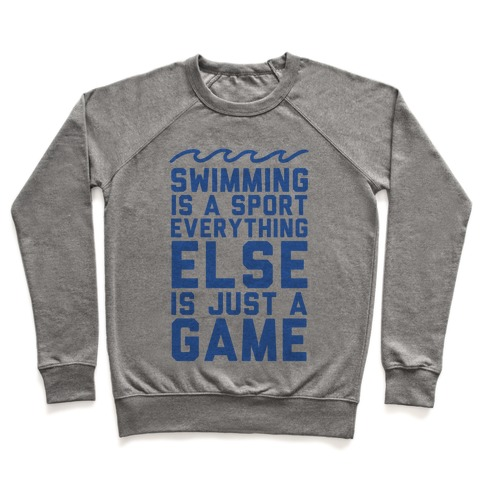 Swimming is a Sport Pullover