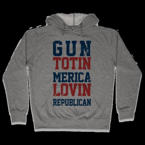 Gun totin Merica Lovin  Hooded Sweatshirt