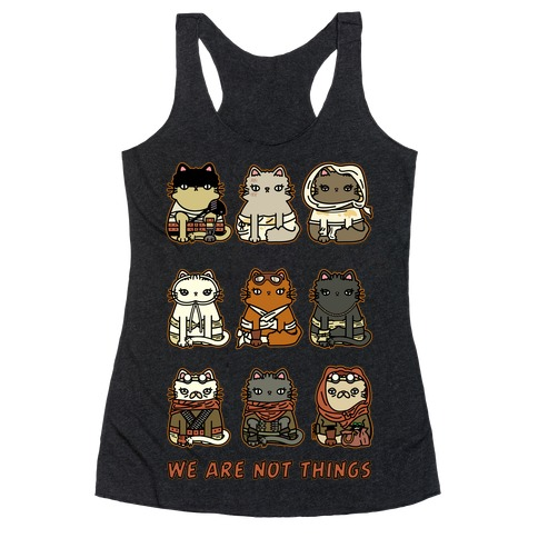 We Are Not Things Racerback Tank Top