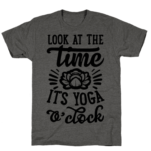 Look At The Time It's Yoga O'clock