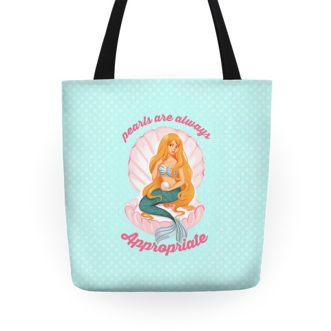 Pearls Are Always Appropriate Tote