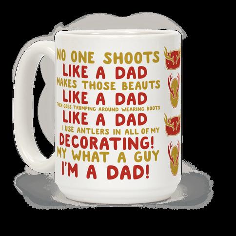 No One Shoots Like A Dad Makes Those Beauts like a Dad