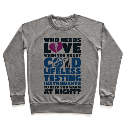 Cold Lifeless Testing Instruments Pullover