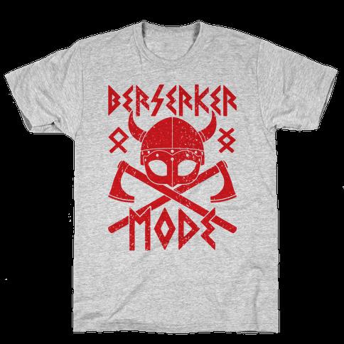 Berserker Mode Mens T-Shirt
