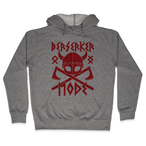 Berserker Mode Hooded Sweatshirt