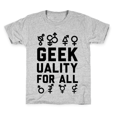 Geekuality For All Kids T-Shirt