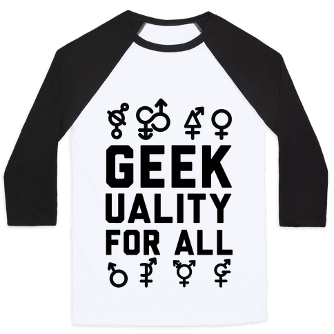 Geekuality For All Baseball Tee