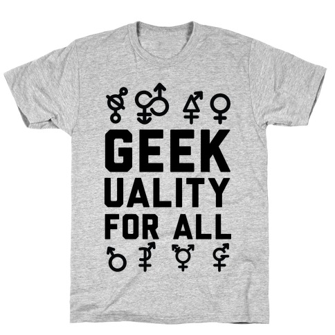 Geekuality For All Mens T-Shirt