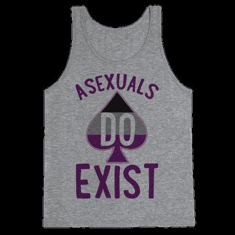 Asexuals Do Exist Tank Top