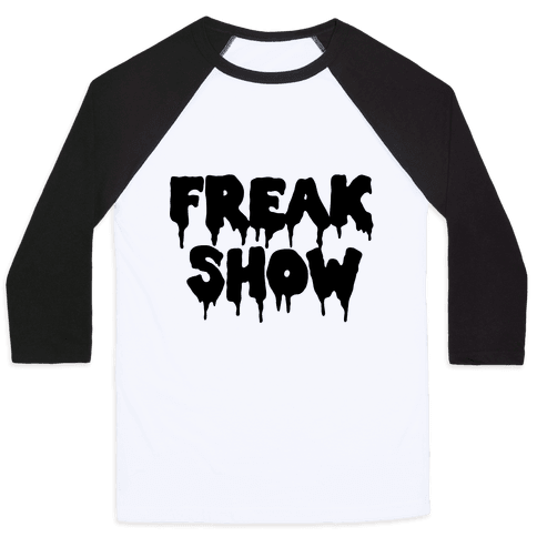 Freak Show Baseball Tee