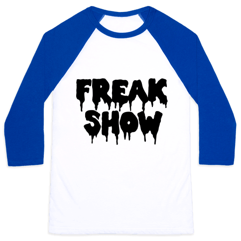 Freak Show Baseball Tee