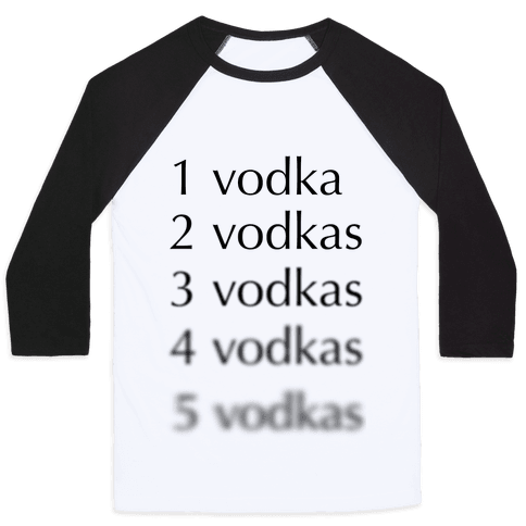 5 Vodkas Baseball Tee