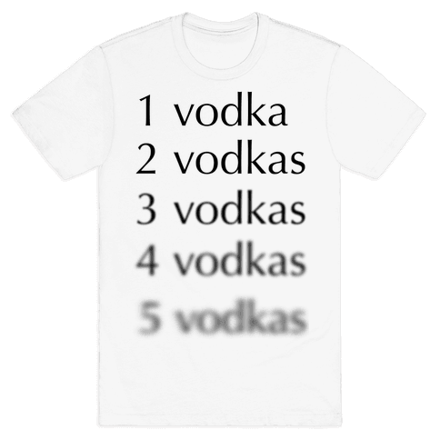 5 Vodkas Mens T-Shirt