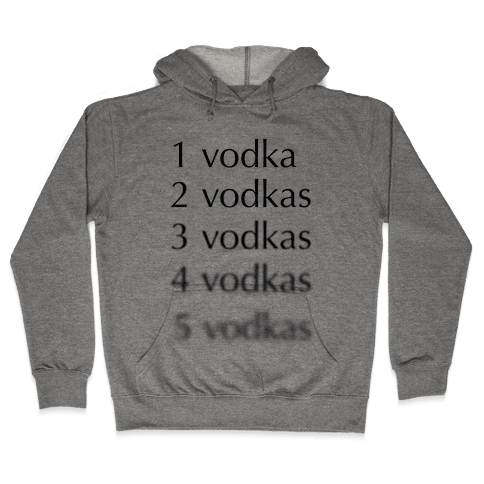 5 Vodkas Hooded Sweatshirt