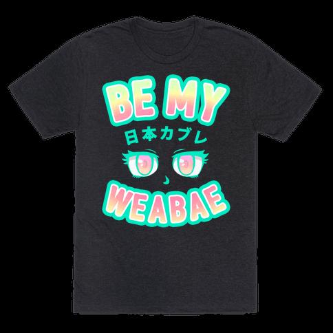 Be My Weabae