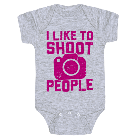 I Like To Shoot People Baby Onesy